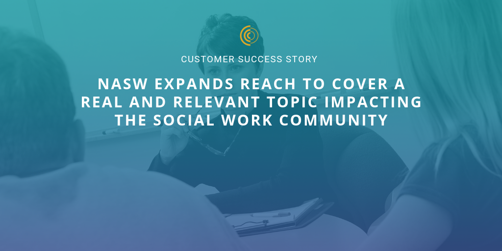 NASW Expands Reach to Cover a Topic Impacting the Social Work Community