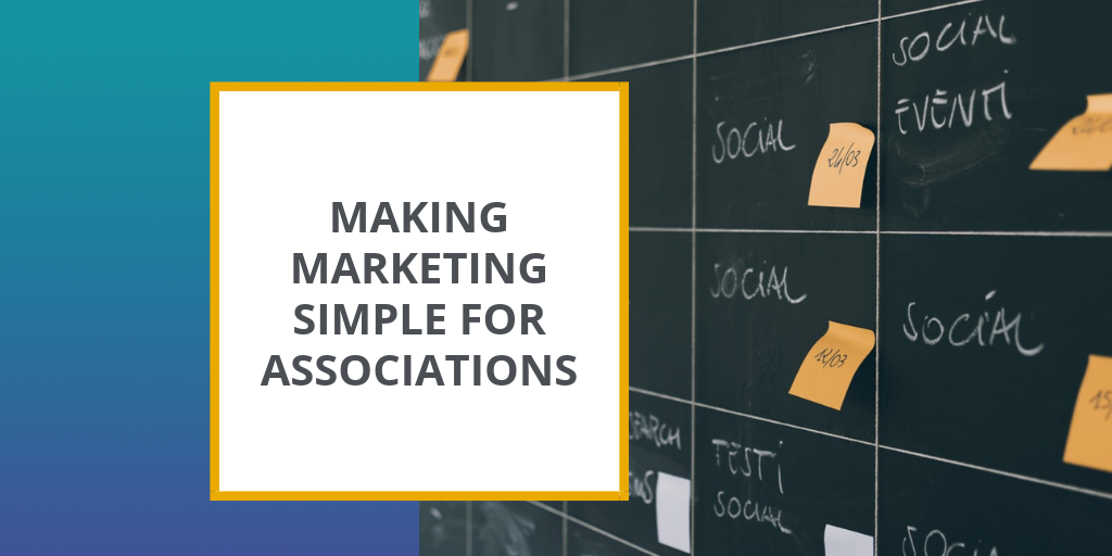 Making Marketing Simple for Associations