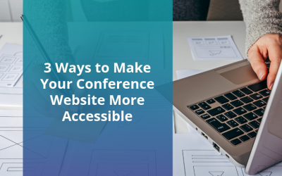 3 Ways to Make Your Conference Website More Accessible