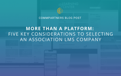 Five Key Considerations to Selecting an Association LMS Company