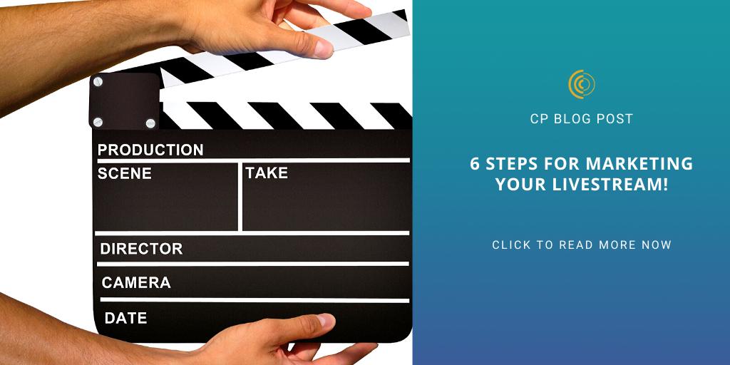 6 steps for marketing your livestream!
