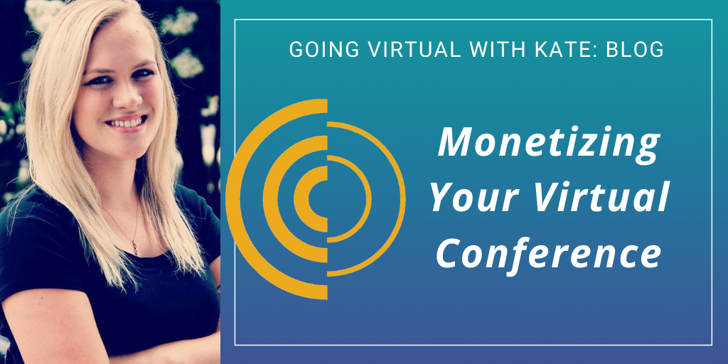 Monetizing Your Virtual Conference