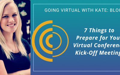 7 Things to Prepare For Your Virtual Conference Kick-Off Meeting