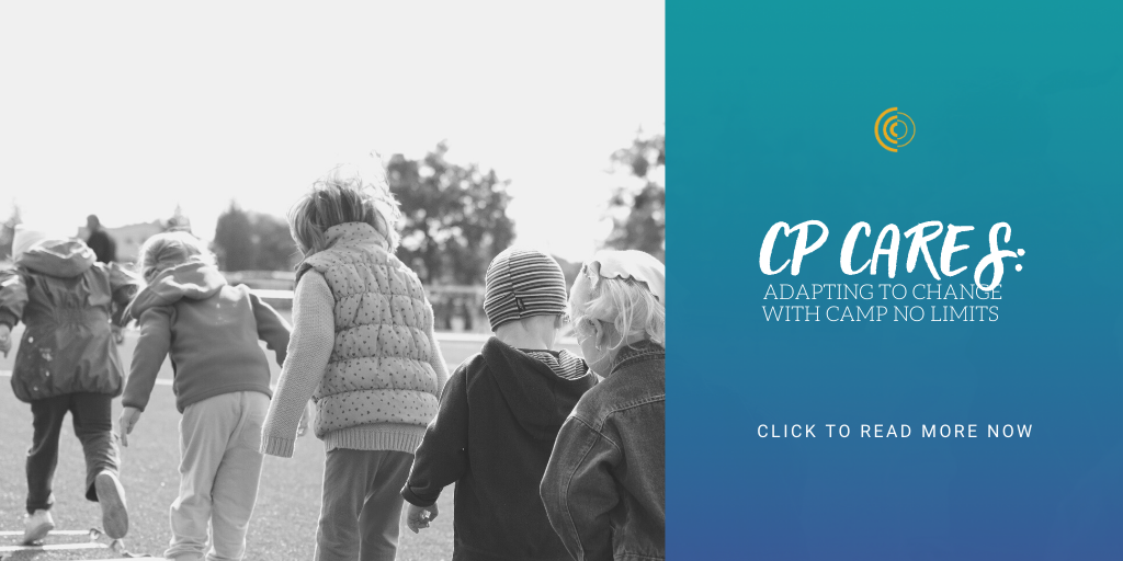 CP Cares: Adapting to Change with Camp No Limits