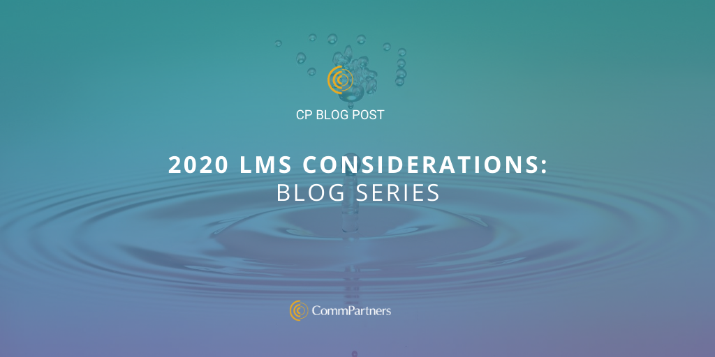 2020 LMS Considerations: Blog Series