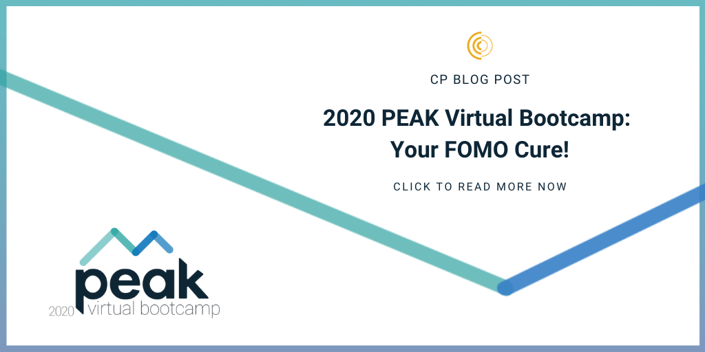 2020 PEAK Virtual Bootcamp: Your FOMO Cure!