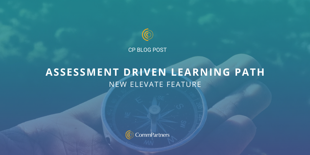 New Elevate Feature: Assessment Driven Learning Path