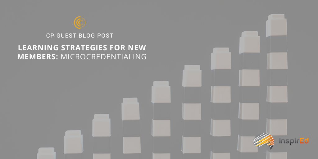Learning Strategies for New Members: Microcredentialing