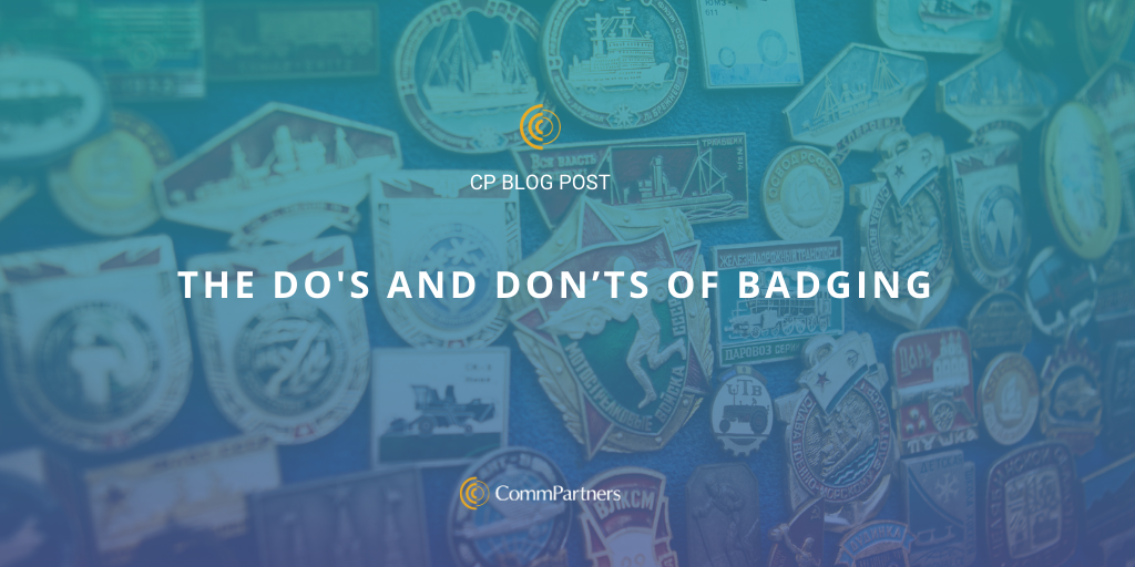 The Do's and Don'ts of Badging