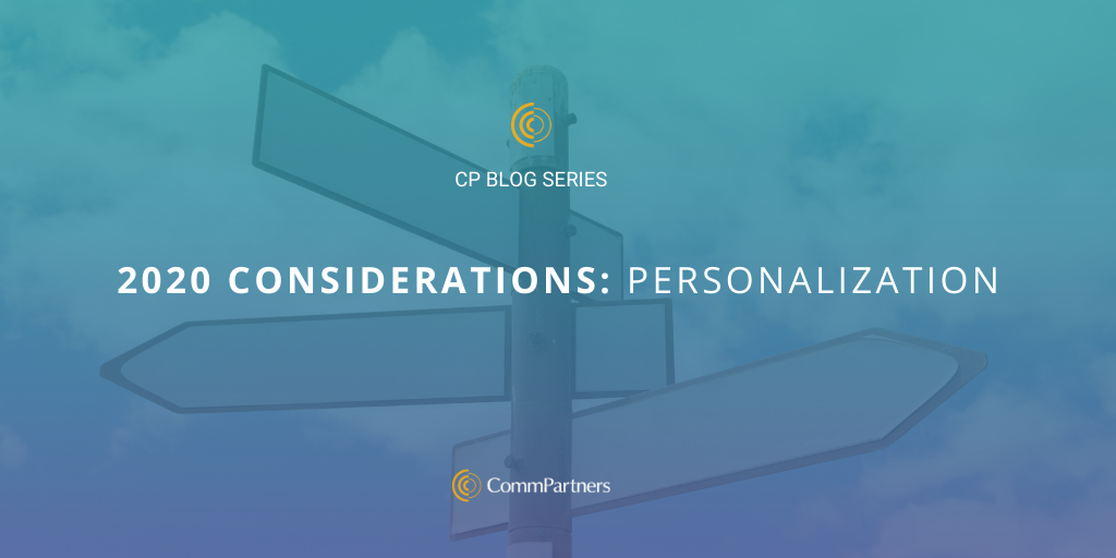 2020 Considerations: Personalization