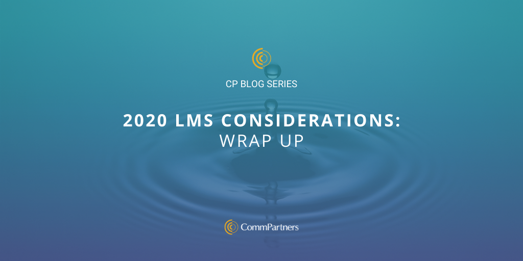 2020 LMS Considerations: Wrap-Up