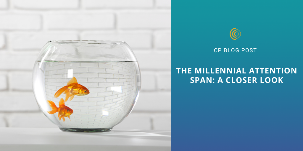 The Millennial Attention Span: A Closer Look