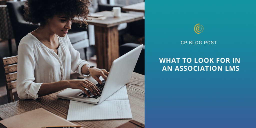 What to Look for in an Association LMS